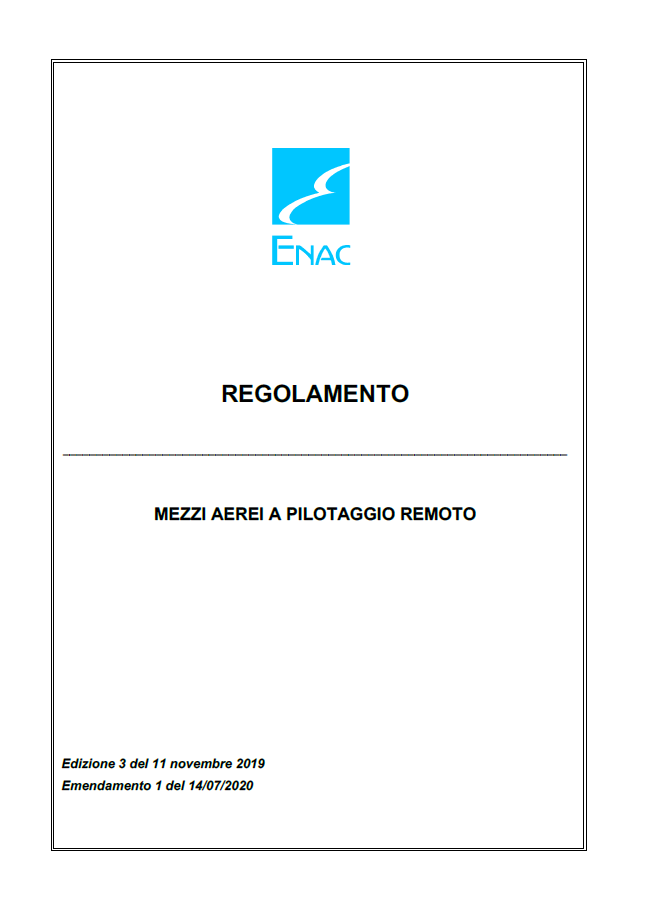 ENAC pubblica il regolamento Edizione 3 Emendamento 1 – MEZZI AEREI A PILOTAGGIO REMOTO