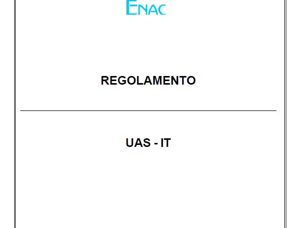 Regolamento UAS-IT – Edizione 1 del 4 gennaio 2021